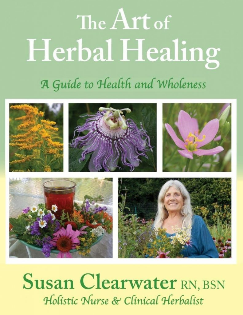 The Art of Herbal Healing by Susan Clearwater